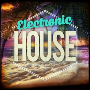 Album Electronic House from Electronic House