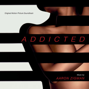 Aaron Zigman的專輯Addicted