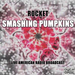 Smashing Pumpkins的專輯Rocket (Live)