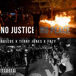 Album No Justice No Peace (Explicit) from Roscoe