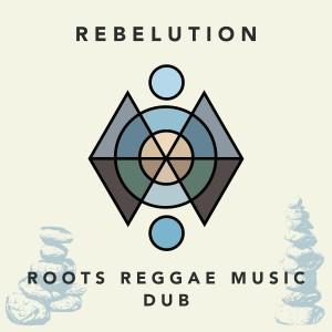Album Roots Reggae Music Dub from Rebelution
