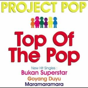 Top Of The Pop dari Project Pop