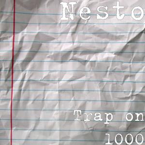 Album Trap on 1000 from Nesto