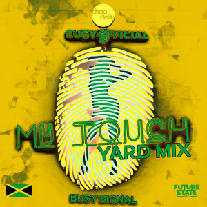 Album My Touch (Yard-Mix) (Explicit) from Chop Daily