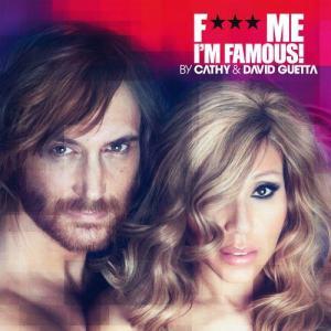 อัลบัม F*** Me, I'm Famous 2012 ศิลปิน David Guetta