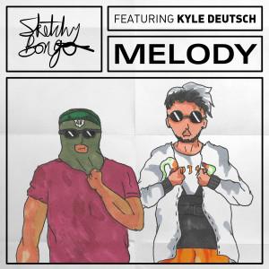 Melody (feat. Kyle Deutsch)