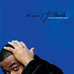 Album The Essence of J. Rawls from J.Rawls