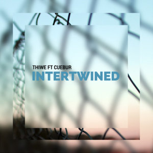 Album Intertwined Single from Thiwe