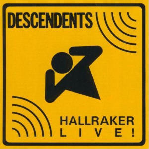 Album Hallraker Live! from Descendents