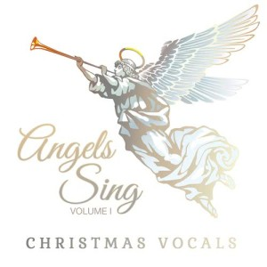Album Christmas Vocals: Angels Sing, Vol. 1 from Various Artists