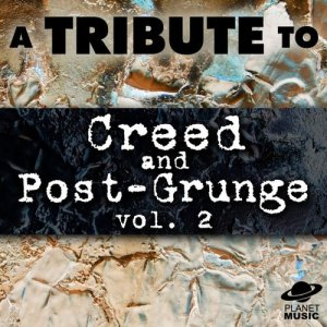 The Hit Co.的專輯A Tribute to Creed and Post-Grunge, Vol. 2