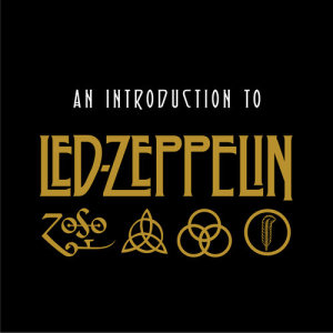 An Introduction to Led Zeppelin dari Led Zeppelin