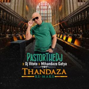 Album Thandaza (Remix) from DJ Vitoto