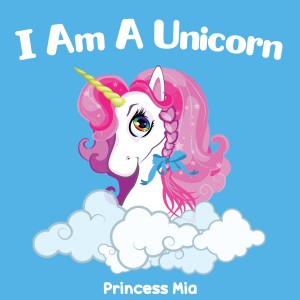Album I Am a Unicorn from Princess Mia