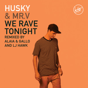 Album We Rave Tonight from Husky