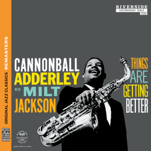 Listen to Things Are Getting Better song with lyrics from Milt Jackson