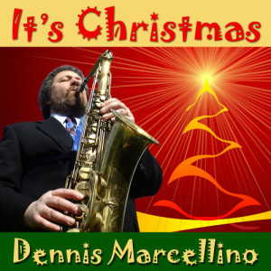 Album It's Christmas from Dennis Marcellino