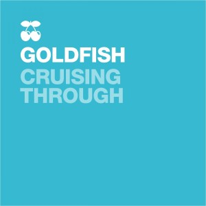 Listen to Cruising Through (Kyle Watson Brass Bounce Remix) song with lyrics from Goldfish