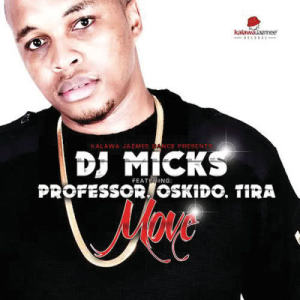 Listen to Move song with lyrics from DJ Micks
