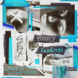 Lykke Li的專輯sex money feelings die (slowed version)