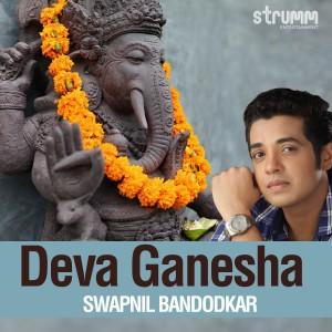 Album Deva Ganesha - Single from Swapnil Bandodkar
