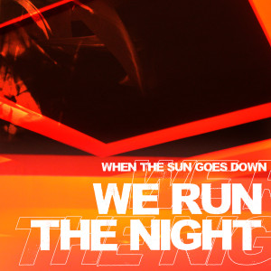 Listen to We Run the Night (Radio Edit) song with lyrics from Top 40