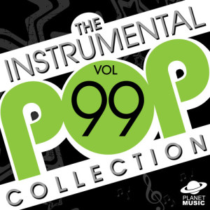 The Hit Co.的專輯The Instrumental Pop Collection, Vol. 99