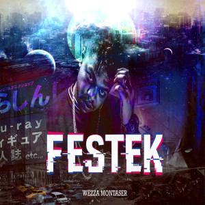 Album Festek from Wezza Montaser