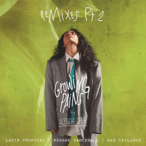 Listen to Growing Pains song with lyrics from Alessia Cara