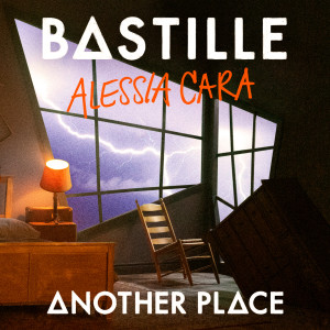 Listen to Another Place song with lyrics from Bastille