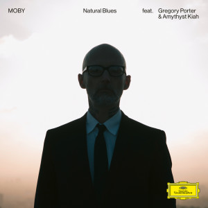 Album Natural Blues (Reprise Version / Edit) from Moby
