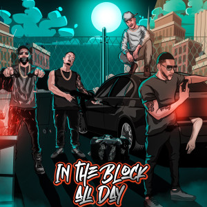 Pablo Real的專輯In the Block All Day (Explicit)