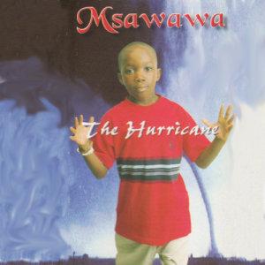 Album The Hurricane from Msawawa