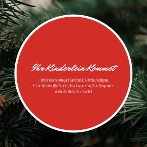 Irmgard Seefried的專輯Ihr Kinderlein Kommet