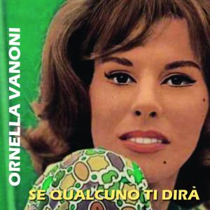 Album Se Qualcuno Ti Dirà from Ornella Vanoni