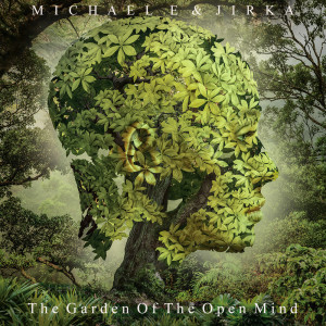 Album The Garden of the Open Mind from Michael E