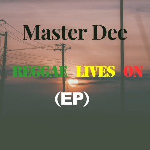 Album Reggae Lives On from Master Dee