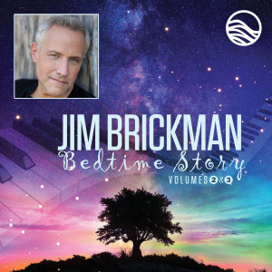 Album Bedtime Story: Volumes Two & Three from Jim Brickman