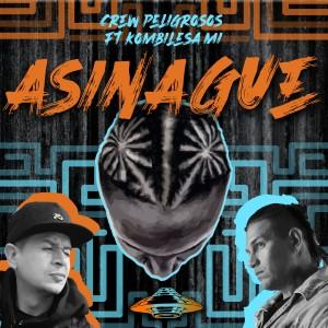 Album Asina Gue from Crew Peligrosos