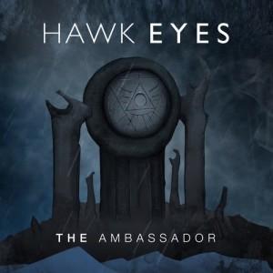Album The Ambassador from Hawk Eyes