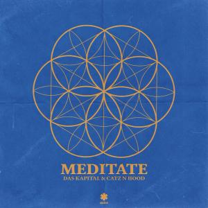 Listen to Meditate song with lyrics from Das Kapital