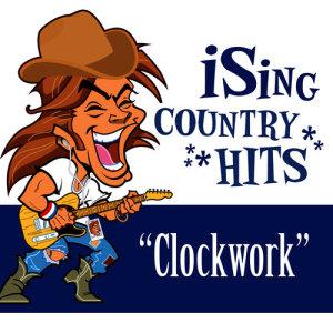 Album Clockwork (Karaoke) from iSing Country Hits