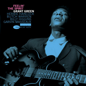 Feelin' The Spirit 2005 Grant Green