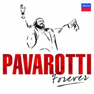 Luciano Pavarotti的專輯Pavarotti Forever
