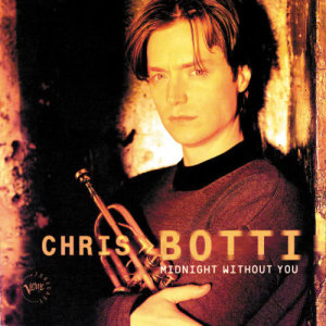 Album Midnight Without You from Chris Botti