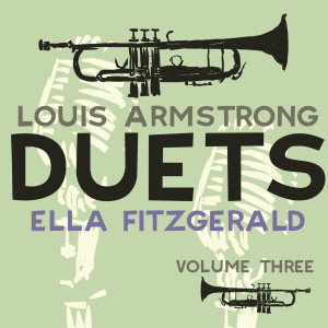Louis Armstrong的專輯Duets Vol 3 (Remastered)