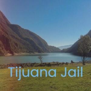 Tijuana Jail