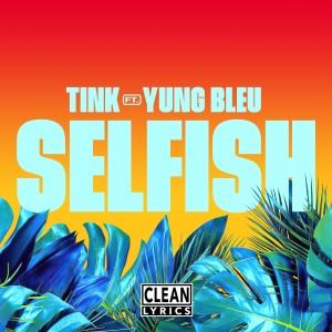 Album Selfish from Yung Bleu