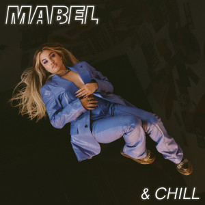 Album Mabel & Chill from Mabel