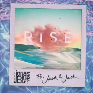 Dengarkan Rise lagu dari Jonas Blue dengan lirik